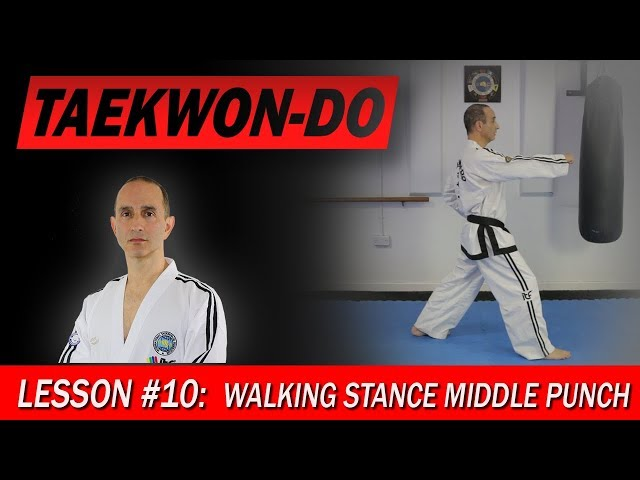 Walking Stance Middle Punch - Taekwon-Do Lesson #10