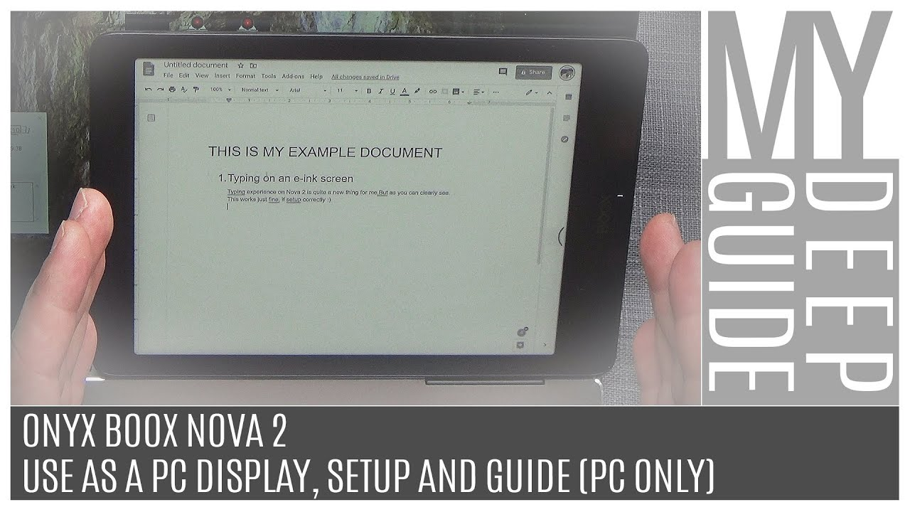 Onyx Boox Nova 2 - Use As A PC Display, Setup And Guide (PC Only)