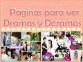 Paginas para ver Dramas y Doramas - Donde ver Dramas y Doramas