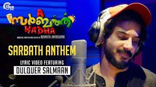 Sarbath Anthem Lyric Ft Dulquer Salmaan A Sarbath Kadha Advaith Jayasurya Krishna Raaj