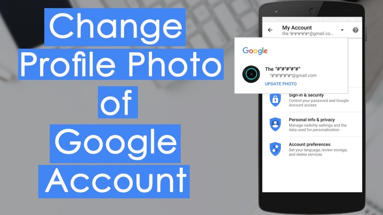 How to Change Google Account Picture on Android - YouTube