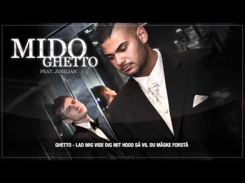 Mido feat Jimilian - Ghetto