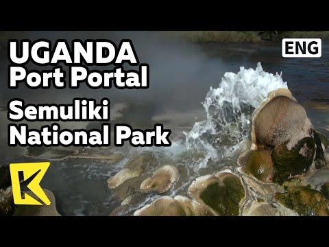 【K】Uganda Travel-Port Portal[Uganda 여행-포트포탈]세물리키 국립공원 노천온천/Semuliki National Park/Hot Spring/Animal