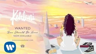 Kehlani - Wanted [Official Audio]