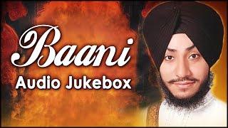 Jukebox | Gurbani | Baani | Bhai Jaskaran Singh | Patiala Wale | Shabad Gurbani | Full Audio | HD