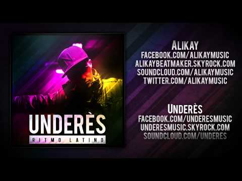 Underès - 'Ritmo Latino - Radio Edit' (Prod by Alikay)