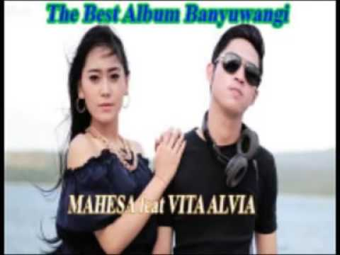Lagu Romantis Banyuwangi Mahesa Feat Vita Alvia