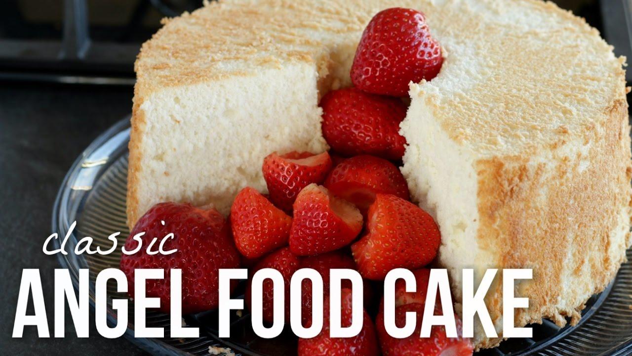 Classic Angel Food Cake How To Make Angelfood Cake