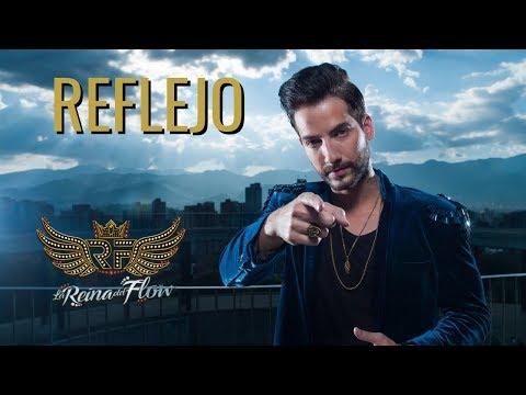 Reflejo - Charly (Alejo Valencia) La Reina del Flow 🎶 Canción oficial - Letra | Caracol TV