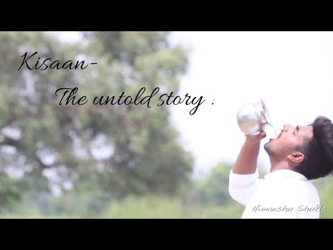 Kisaan- The Untold Story