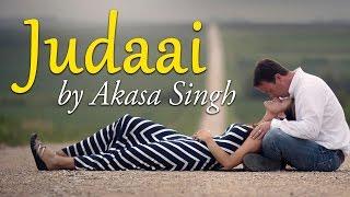 Judaai (Badlapur) by Akasa Singh - Varun Dhawan & Yami Gautam