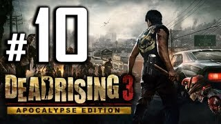 Dead Rising 3: Apocalypse Edition Walkthrough Gameplay - Gary - Part 10 [PC 1080p HD]
