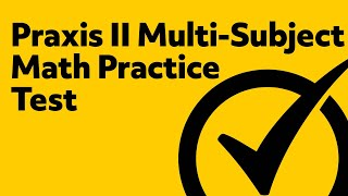 Free Praxis II (5169) Middle School Math Practice Test