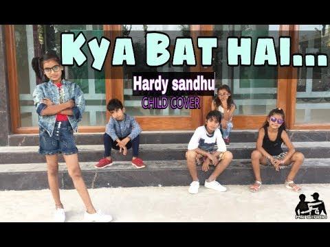 Hardy Sandhu - Kya Baat Ay | Jaani | B Praak | Child Cover Song | Mk Studio