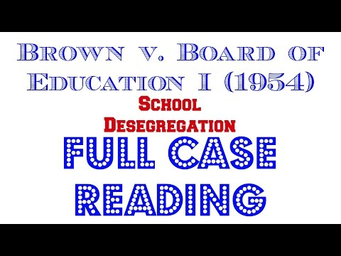 Brown v. Board of Ed. 1 - Full Audio Case Reading - Episode # 1