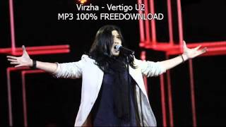 VIRZHA  - VERTIGO (U2) - MP3 FREEDOWNLOAD 100%