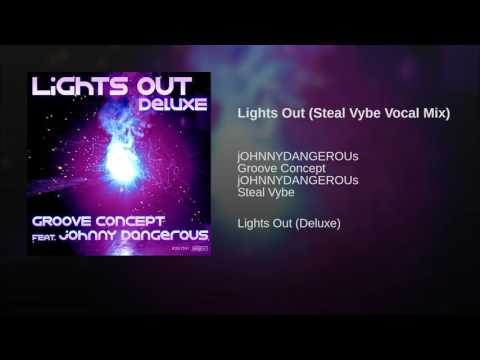 Lights Out (Steal Vybe Vocal Mix)