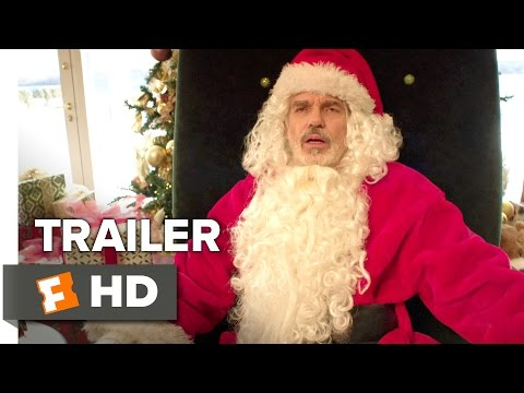 Bad Santa 2 Official Trailer 1 (2016) - Billy Bob Thornton Movie