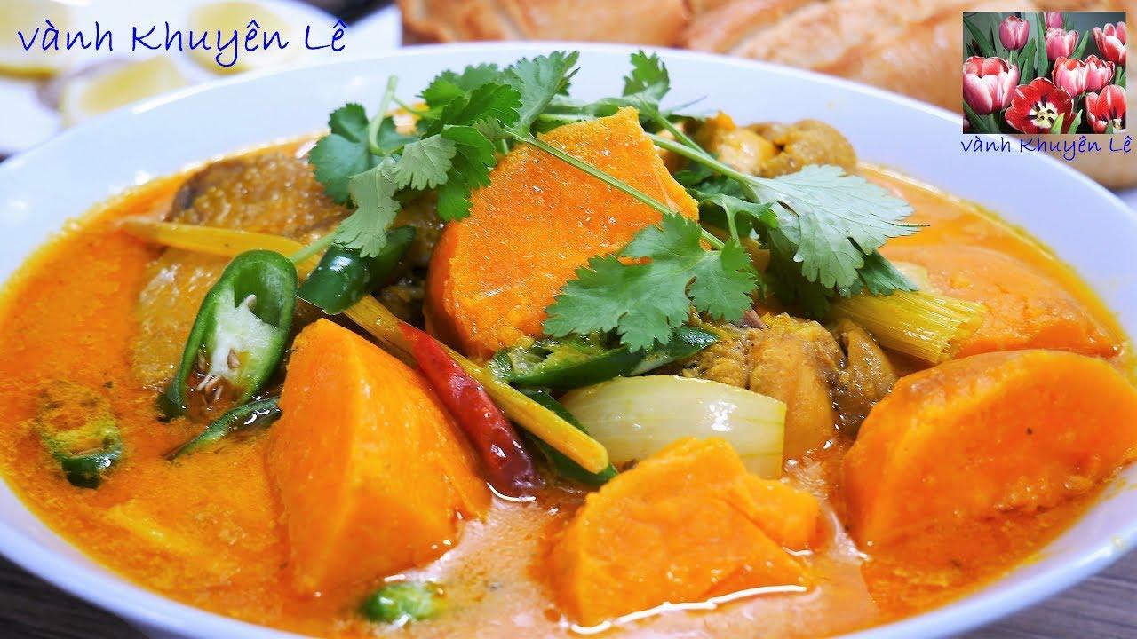 Cà Ri Gà – Cách nấu món Cà ri Gà Khoai Lang thơm ngon – Món ăn đãi Tiệc by Vanh Khuyen