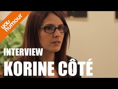 Interview de Korine Côté