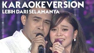 Download lagu Fildan dan Lesti - Lebih Dari Selamanya (Karaoke Version)