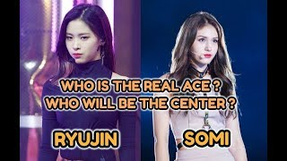 BATTLE OF ACE & CENTER: RYUJIN vs SOMI (IF SOMI DEBUT IN ITZY)