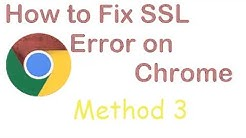 How to Fix SSL Connection Error on Chrome - Method 3 is Working for Everyone