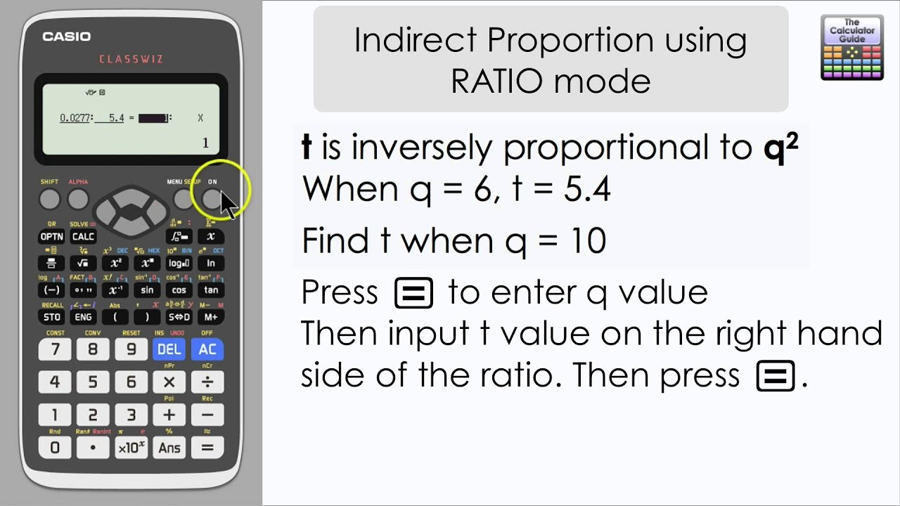 Inverse Proportion Using Ratio Mode On The Casio Classwiz Calculator