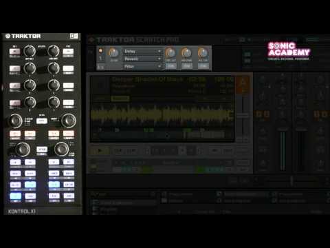 TRAKTOR KONTROL X1 Demo - Lesson Six: FX Control Part 1 - Video Tutorial ‖ Sonic Academy