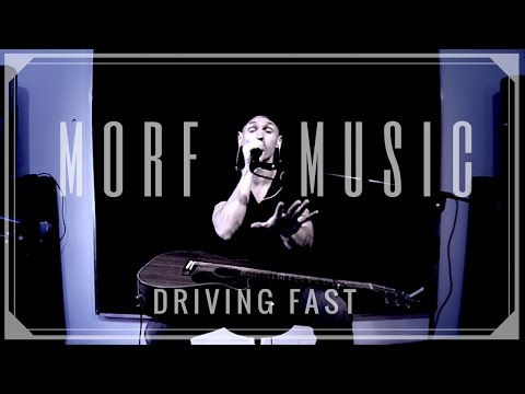 'Driving Fast' - Morf Music