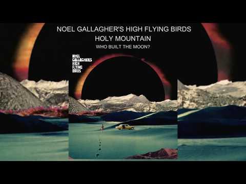 Noel Gallagher's High Flying Birds -...