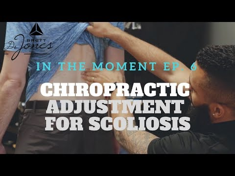 Chiropractic Adjustment for Scoliosis: In the Moment Ep. 6 w/ Dr. Brett Jones