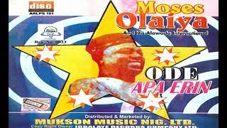 Moses Olaiya - Ode Apa Erin Audio  - 2018 YORUBA MUSICMOVIES