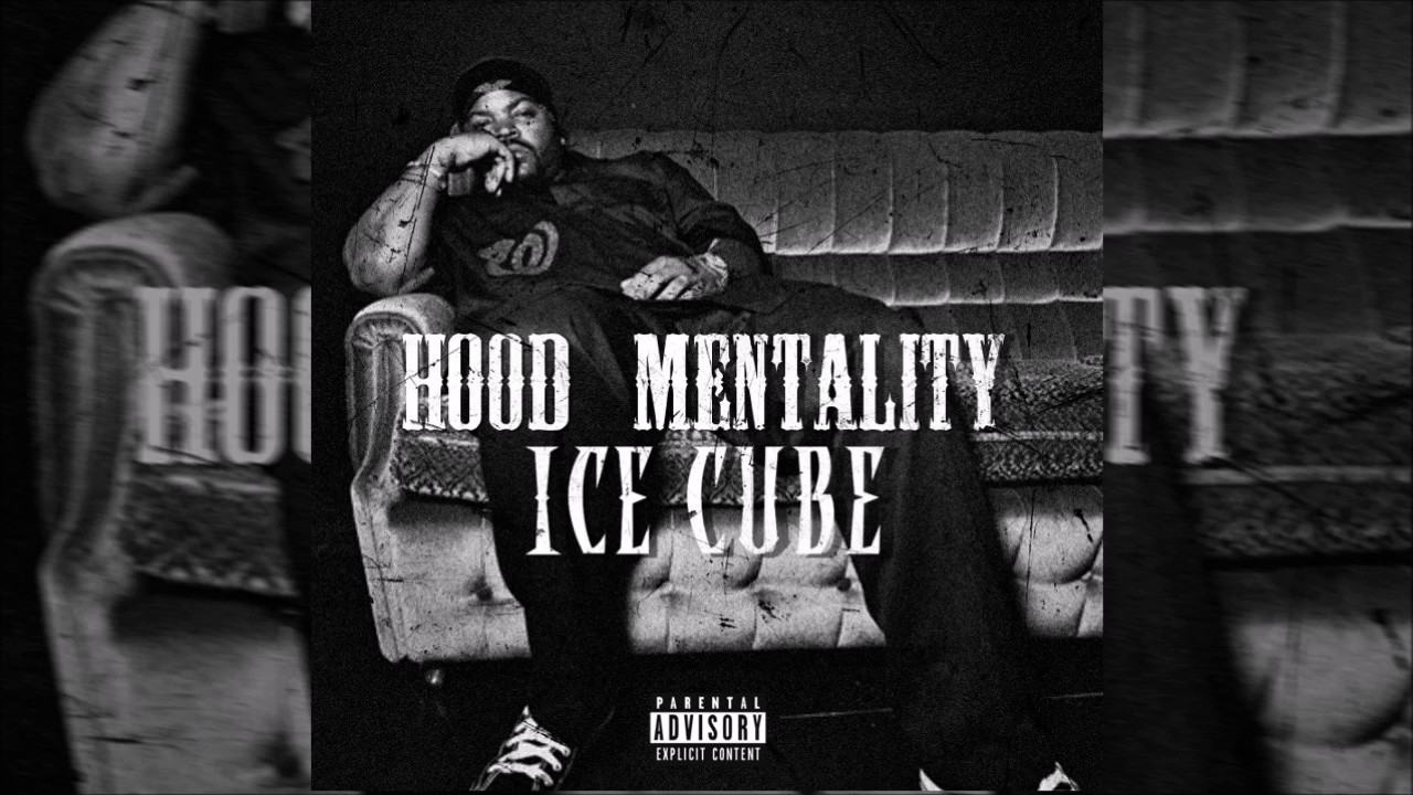 Ice Cube Cover Photo Pretty ice cube - hood mentality (explicit) - youtube