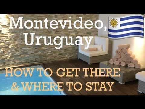 MONTEVIDEO, Uruguay Travel Tips: How to Get There & Where to Stay