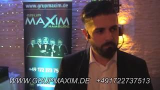 Grup Maxim 2017 - 2 Almanya Dügün Gruplari