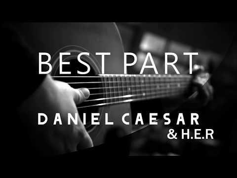 Best Part - Daniel Caesar Feat Her ( Acoustic Karaoke )
