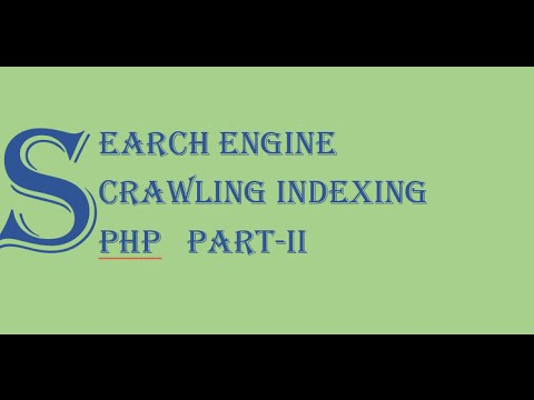 Crawling and Indexing for Search Engine in PHP part 2