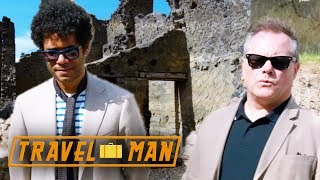 Richard Ayoade and Jack Dee explore Herculaneum | 48hrs in...Naples