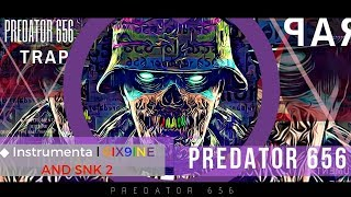 ◆ Instrumental 2 6IX9INE AND SNK | 株式会社 Base De Trap Uso Libre 2018- predator656