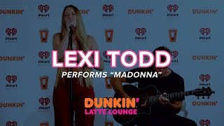 Lexi Todd Performs 'Madonna' Live | DLL