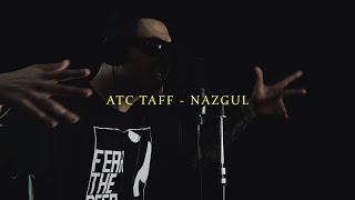 ATC Taff - NAZGUL