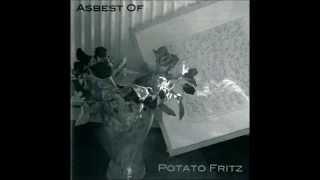Potato Fritz - Unfall