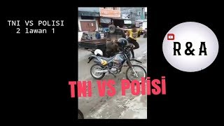 Download Video TNI VS POLISI 1 VS 2 MP3 3GP MP4