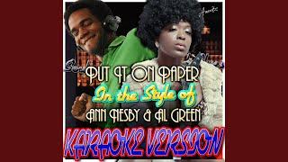put-it-on-paper-in-the-style-of-ann-nesby-al-green-karaoke-version