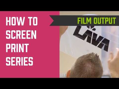 How to Screen Print Series - Film Output