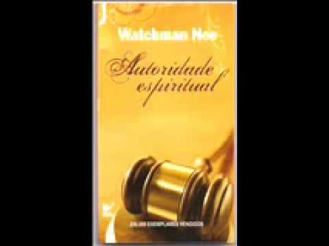 autoridade espiritual de watchman nee