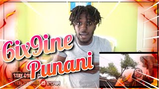 6IX9INE- PUNANI (Official Music Video) | REACTION!!