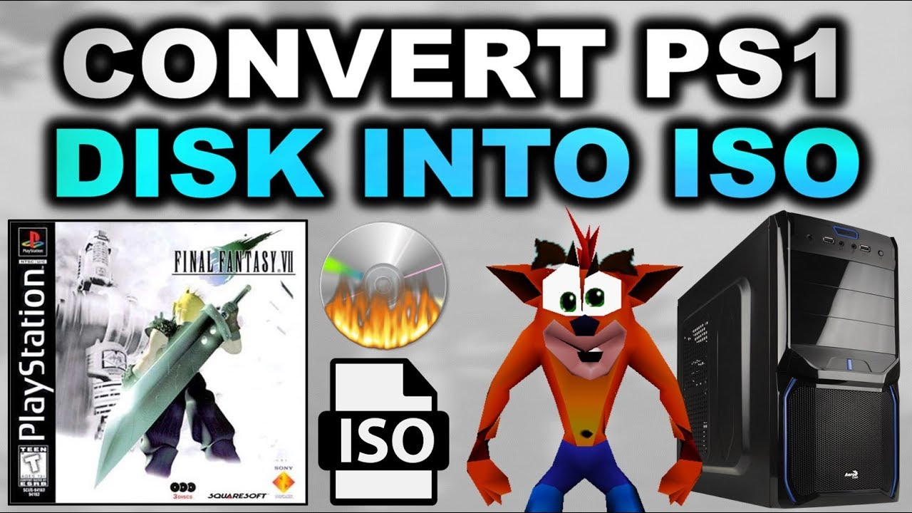 Convert PS1 Disk Into ISO! (BIN/CUE) (For Emulator/PS1 Classic/PSP)