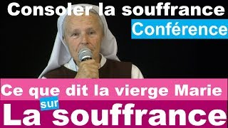 Consoler la Souffrance...ce que dit Marie sur la souffrance. #Medjugorje